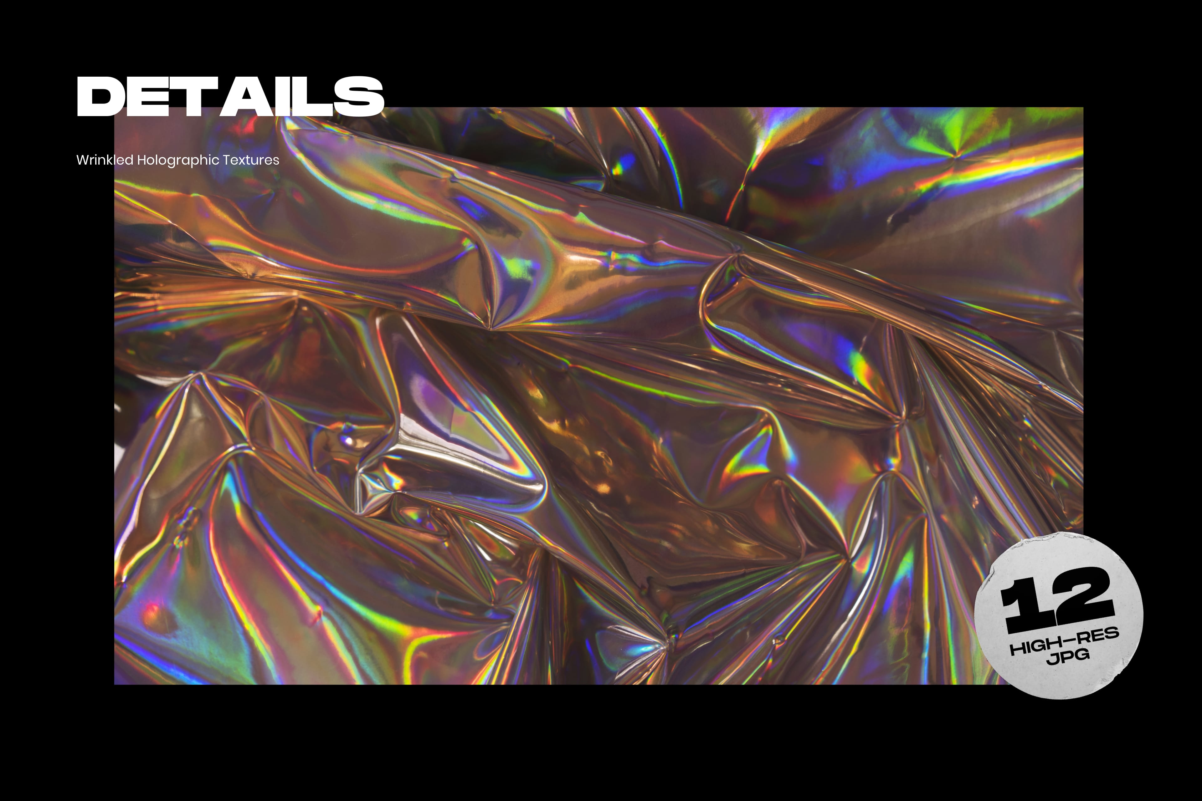 Wrinkled Holographic Textures - Details2